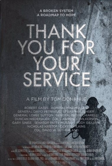 "The poster from the documentary film ""Thank You For Your Service,"" which looks at the systematic failures of the military's mental health treatment of combat veterans."