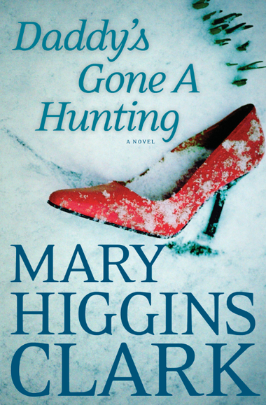 """Daddy's Gone A Hunting"" is Mary Higgins Clark's 44th book."