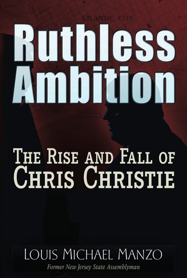 Ex-Assemblyman Louis Manzo's book is mostly about Christie, from his political start to bridgegate, and the former Jersey City state legislator's experience as an Operation Bid RIg III defendant.