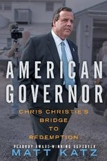 """American Governor: Chris Christie's Bridge to Redemption"" By Matt Katz (Threshold Editions, 464 pp., $28, on bookshelves Jan. 19) Journalist Matt Katz, formerly with the Philadelphia Inquirer and now WNYC and New Jersey Public Radio, details Chris Christie's life growing up in New Jersey, his election as governor, the setback of the Bridgegate scandal and his campaign to win the American presidency."