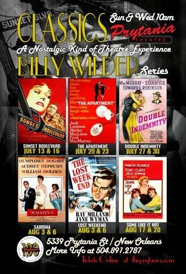 The Prytania Theatre in New Orleans will showcase six classic films by Billy Wilder in a summer 2014 daytime series.