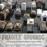 Fragile Grounds, University Press of Mississippi.