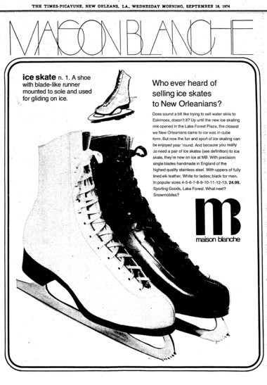 A 1974 ad for Maison Blanche's store at the newly opened Lake Forest Plaza shopping center made the most out of the fact that the mall had an ice rink -- a definite novelty in New Orleans. (File image)