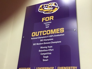 This sign on the wall in LSU's team room was composed after the 2005 team dealt with the aftermath of Hurricanes Katrina and Rita.
