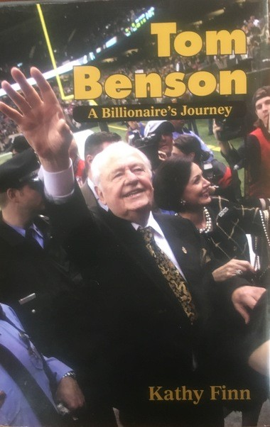 """""""Tom Benson: A Billionaire's Journey"""" by Pelican Publishing Company is available in local bookstore and online."""