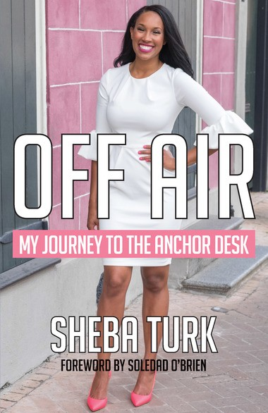 "WWL anchor Sheba Turk's new book, ""Off Air: My Journey to the Anchor's Desk,"" is part biography, part inspirational story and part how-to guide for young journalists. (Image via Pelican Publishing)"