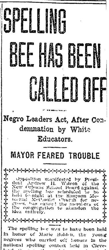 Mayor Martin Behrman refused to issue a permit for a spelling bee in August of 1908.