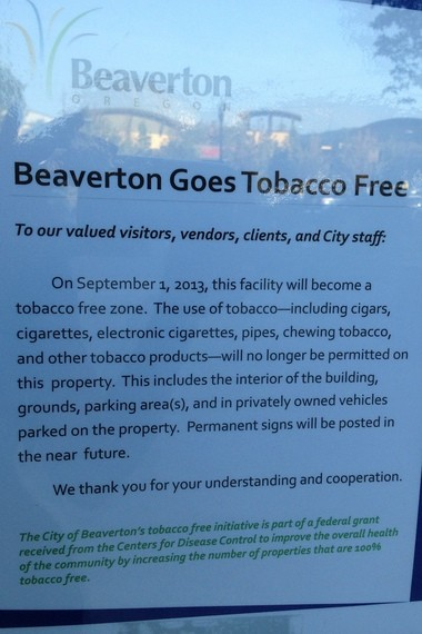 Tobacco products will be banned on Beaverton-owned or leased property and at city-sponsored events starting Sept. 1.