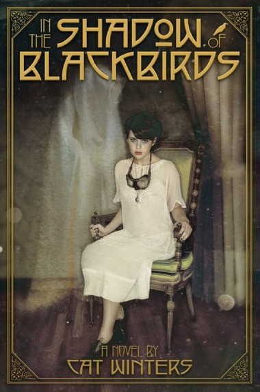 """Book cover: """"In the Shadow of Blackbirds"""", written by Cat Winters"""
