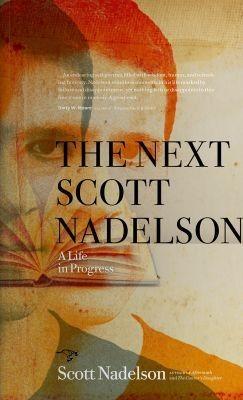 The Next Scott Nadelson, a memoir