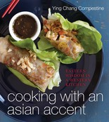"""""""Cooking With an Asian Accent"""" by Ying Chang Compestine."""
