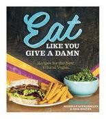 """""""Eat Like You Give A Damn"""" by Michelle Schwegmann and Josh Hooten."""