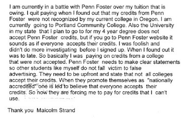 Strand's brief consumer complaint, filed with the Oregon Justice Department in 2013, accused Penn Foster of false advertising. As a result of his complaint and the agency's investigation, the online school plans to change its marketing nationally.