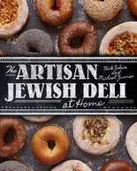 """The Artisan Jewish Deli at Home"" by Nick Zukin and Michael Zusman"