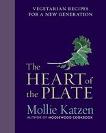 """""""The Heart of the Plate"""" by Mollie Katzen"""