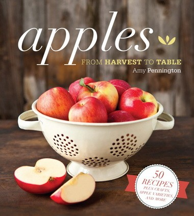 """""""Apples: From Harvest to Table,"""" by Amy Pennington."""