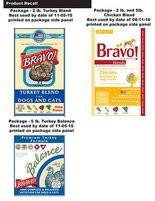 Bravo recalled turkey and chicken items over salmonella.