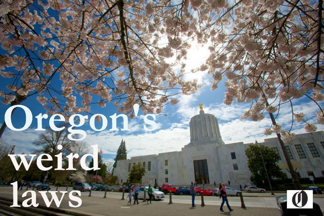 25 obscure laws on the books in Oregon: Are you breaking the rules