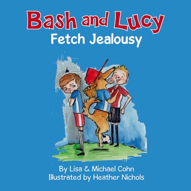 """Bash and Lucy Fetch Jealousy"" is available on Amazon.com."