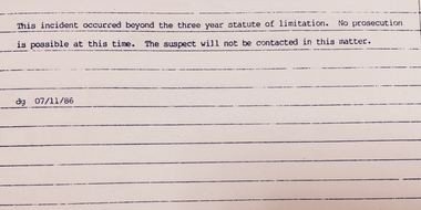 A report from Salem police dated July 11, 1986. Charges were never filed in Tracy's rape case because the statute of limitations, at that time three years, had expired.