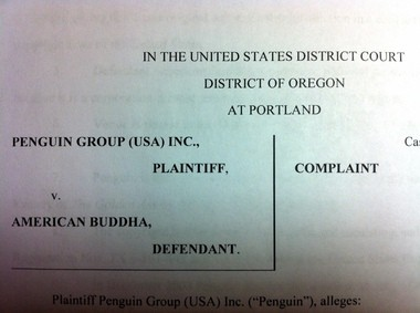 Penguin Group (USA) Inc. filed suit against American Buddha in Portland's U.S. District Court