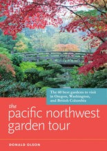 """""""The Pacific Northwest Garden Tour"""" by Donald Olson."""