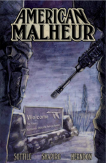 The cover for the first part of 'American Malheur.'