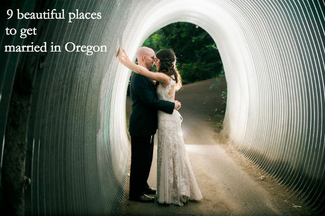 9 beautiful places to get married in Oregon - oregonlive com