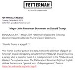 """Donald Trump is a jagoff,"" U.S. Senate candidate John Fetterman said in a written statement Tuesday."