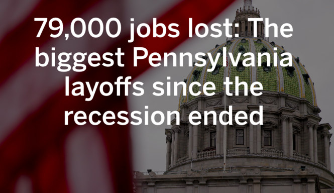 79,000 jobs lost: The biggest Pennsylvania layoffs since the