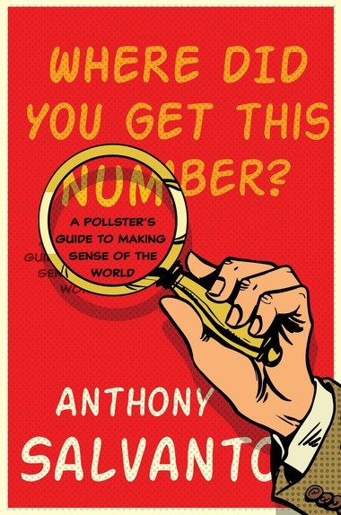 """""""Where Did You Get This Number?,"""" by Anthony Salvanto. (Simon & Schuster photo)"""