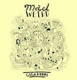 """""""Mad Weird"""""""