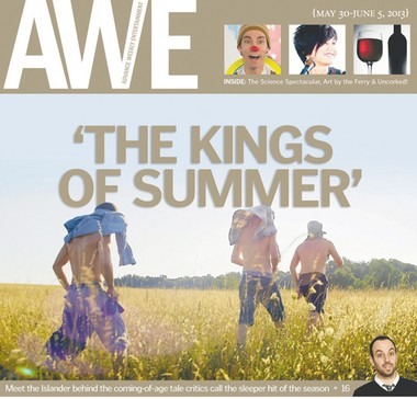 """""""The Kings of Summer"""" is a disarming coming-of-age comedy about three teen buddies: Joe (Nick Robinson), Patrick (Gabriel Basso) and the eccentric Biaggio (Moises Arias). The critically acclaimed indie film, written by Tottenville native Chris Galletta, is out on DVD & Blu-Ray this week."""