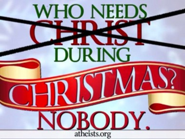 The American Atheists anti-Christmas billboard may be seen in Times Square and when crossing the Goethals Bridge.