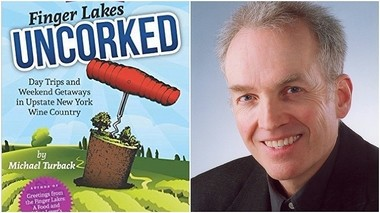 """""""Finger Lakes Uncorked"""" is a constantly updates guide to visiting the region, from author Michael Turback."""
