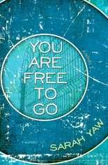 """Sarah Yaw writes about Auburn and the state prison there in """"You Are Free to Go."""""""