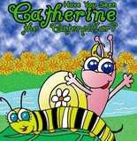 """""""Have You Seen Catherine the Caterpillar"""""""