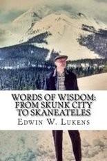 """Words of Wisdom: From Skunk City to Skaneateles"" by Ed Lukens"