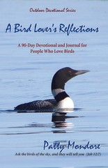 """A Bird Lover's Reflections"" by Patty Mondore"