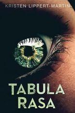 """Tabula Rasa"" by Kristen Lippert-Martin"
