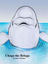 """Chuga the Beluga"" by Carl Kristeller"