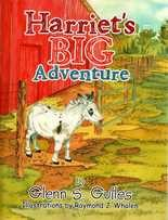 """Harriet's Big Adventure"" by Glenn S. Guiles"
