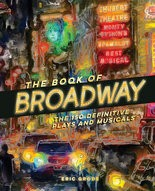 """""""The Book of Broadway"""" by Eric Grode"""