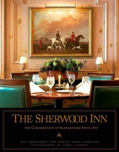 "Cover of ""The Sherwood Inn: The Cornerstone of Skaneateles since 1807"" by Bill Eberhardt and Denise Owen Harrigan"