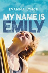 My Name is Emily starring Harry Potter's Evanna Lynch
