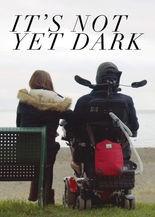 It's Not Yet Dark Film Promo