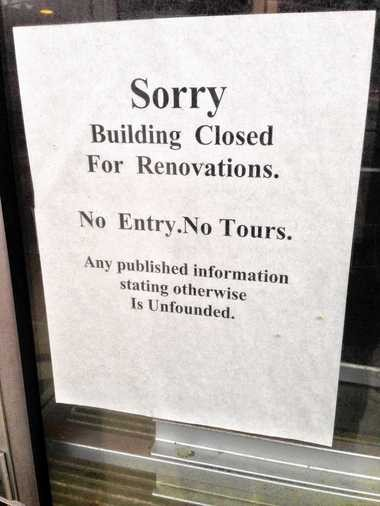 A renovation of the Hotel Syracuse began in 2007 but stopped in 2008. This sign remains taped to many of the hotel's entrances.