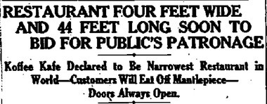 """Headlines in the Nov. 22, 1921 Post-Standard announce the soon to be open Koffee Kafe. The four-foot wide restaurant offered foods that did not require """"elbow manipulations."""""""