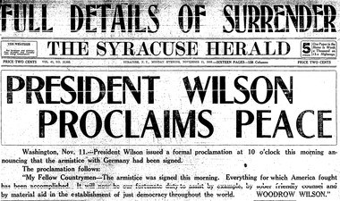 The front page of the Nov. 11, 1918 Syracuse Herald announces that World War I had ended. Of course by the time readers saw this evening edition, they had already celebrated most of the day.
